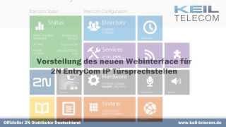 Überblick über das neue 2N EntryCom IP Webinterface